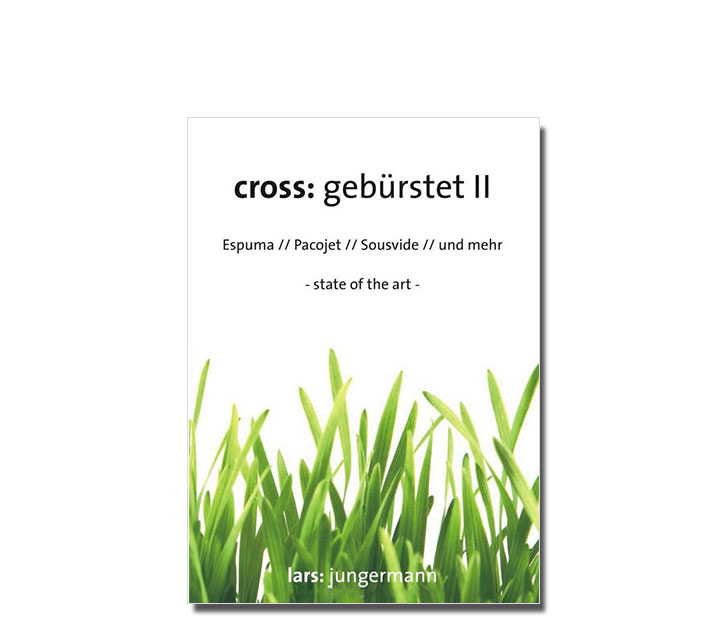 Sous Vide Bücher cross: gebürstet IICross Gebuerstet Ii De Lars Jungermann