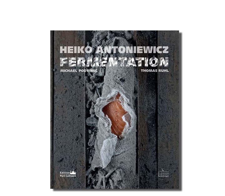 Sous Vide Bücher Fermentation - Heiko AntoniewiczFermentation De Heikoantoniewicz
