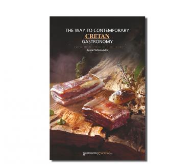 The Way to Contemporary Cretan GastronomyCretan Gastronomy En George Stylianoudakis