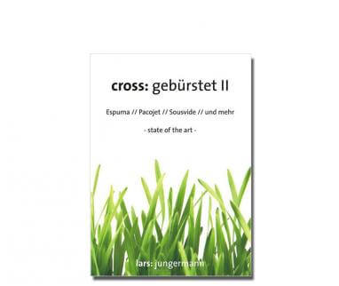 Sous Vide Bücher cross: gebürstet II
