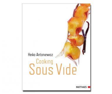 Cooking sous videSous Vide En Heiko Antoniewicz