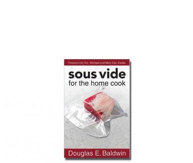 Sous Vide for the home cookSous Vide Home Coog En Douglas Baldwin