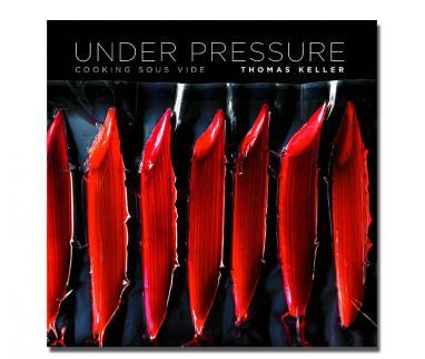 Sous vide books Under Pressure: Sous Vide: The Art and ScienceUnder Pressure En Thomas Keller