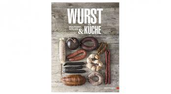 Wurst & Küche Wolfgang MüllerKochbuch Wurst Kueche